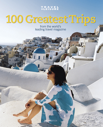 Picture of Travel Book: Travel & Leisure The 100 Greatest Trips, Promotional Logo Travel Guide Book