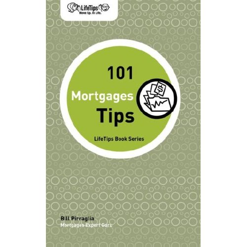 Picture of Books: LifeTips: 101 Mortgage Tips