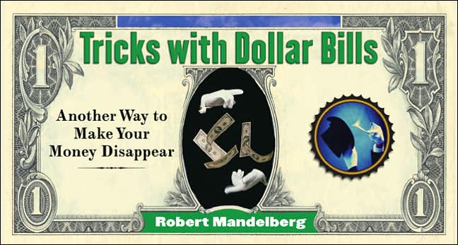 Picture of Books: Games: Tricks With Dollar Bills: Another Way to Make Your Money Disappear