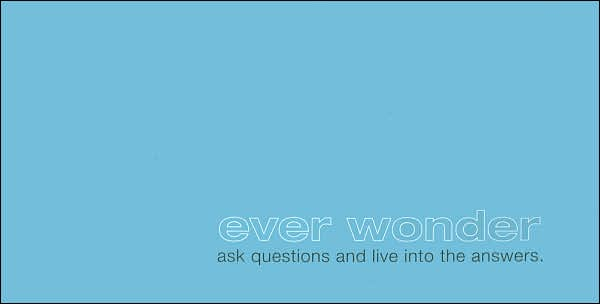 Picture of Quotation Books: Ever Wonder: Ask Questions and Live into the Answers