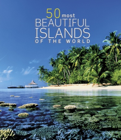 Picture of Books: Travel: 50 Most Beautiful Islands of the World