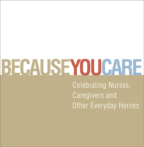 Picture of Quotation Books: BECAUSE YOU CARE -Celebrating Nurses