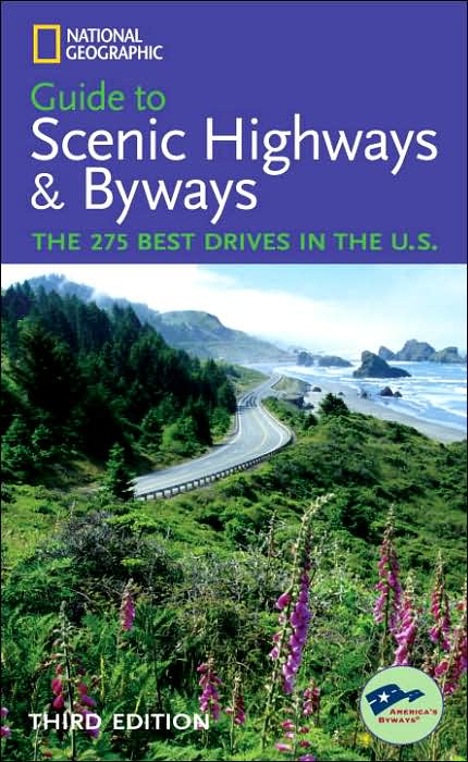 Picture of Books: Travel Guides: National Geographic Guide to Scenic Highways and Byways