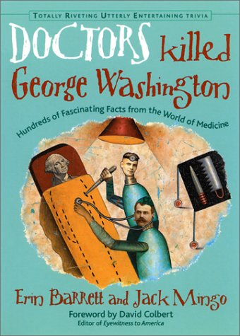 Picture of Medical Book: Doctors Killed George Washington