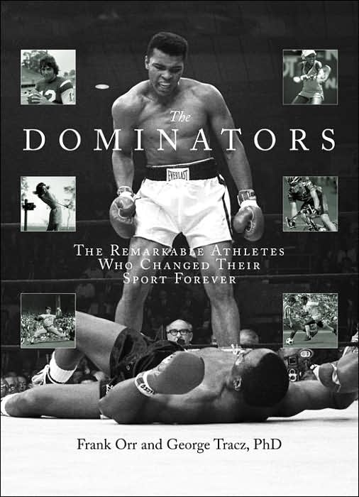 Picture of Sports Book: The Dominators: The Remarkable Athletes Who Changed Their Sport Forever