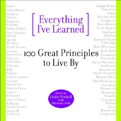 Picture of Quotation Books: Everything I've Learned: 100 Great Principles to Live By