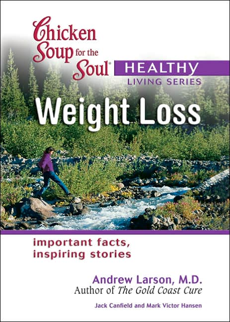Picture of Health Book: Chicken Soup for the Soul Healthy Living Series: Weight Loss
