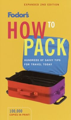 Picture of Books: Travel Guides: Fodor's How to Pack, Promotional Logo Fodor's How to Pack Book