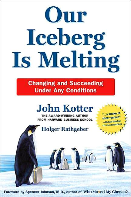 Picture of Business Bestsellers: Our Iceberg Is Melting: Changing and Succeeding Under Any Conditions