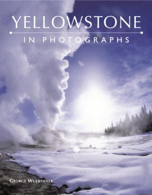 Picture of Books: In Photographs: Yellowstone, Promotional Logo Yellowstone Park Coffee Table Book