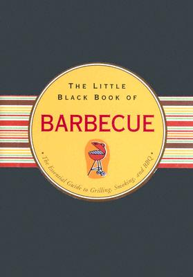Picture of Books: Cookbooks: The Little Black Book of Barbecue