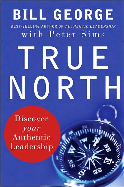 Picture of Business Bestsellers: True North: Discover Your Authentic Leadership