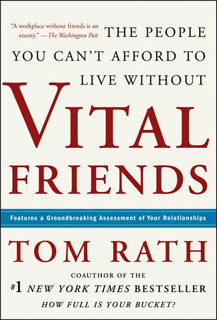 Picture of Business Bestsellers: Vital Friends: The People You Can't Afford to Live Without